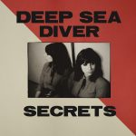 Deep Sea Diver - Secrets